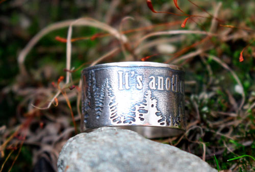 It's another wild day, forest and quote ring in sterling silver